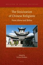 The Sinicization of Chinese Religions: From Above and Below