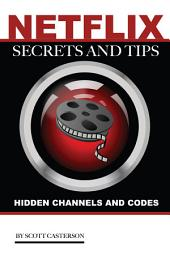 Netflix Secrets and Tips: Hidden Channels and Codes