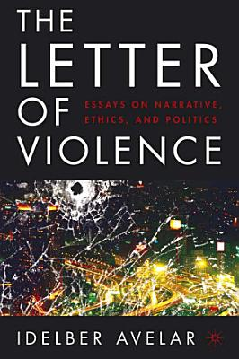 The Letter of Violence