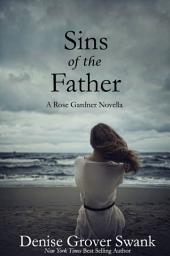 Sins of the Father: Rose Gardner Mystery #9.5