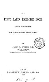 The first Latin exercise book. [With] A key