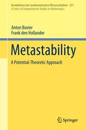 Metastability: A Potential-Theoretic Approach