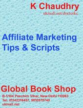Affiliate Marketing: Tips & Scripts
