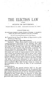 Primary Registration and Election Laws of the State of Wyoming: In Force ... January 21, 1891
