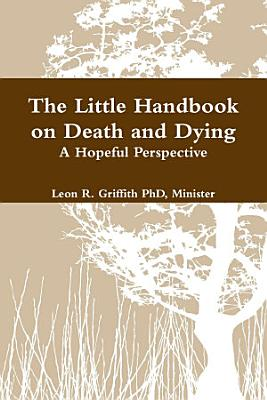 The Little Handbook on Death and Dying