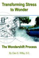 Transforming Stress to Wonder