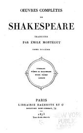 Œuvres complètes de Shakespeare: Volume10