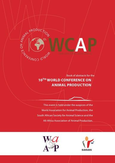 Book of Abstracts for the 10th World Conference on Animal Production PDF