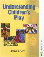 Understanding Children s Play PDF