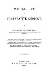 World-life; Or, Comparative Geology: Part 1