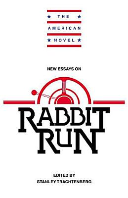 New Essays on Rabbit Run