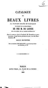 Catalogue de beaux livres ... provenant de la bibliothèque de feu M. Lassus