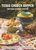 Texas Church Supper and Family Reunion Cookbook