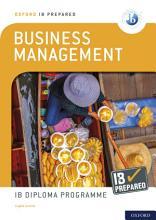 Oxford IB Diploma Programme  IB Prepared  Business Management PDF