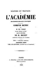 Séances et travaux de l'Académie des sciences morales et politiques, compte rendu: Volumes37à38