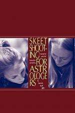 Skeet Shooting for Astrologers