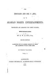 The Thousand and One Nights, Or, The Arabian Nights Entertainments: Translated and Arranged for Family Readings, with Explanatory Notes, Volume 1