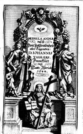 Medulla Animae, Das ist, Von Vollkommenheit aller Tugenden: Ein sehr jnnig- vnd andächtiges Büchlein ...