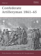 Confederate Artilleryman 1861–65