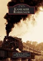 Kankakee Railroads PDF