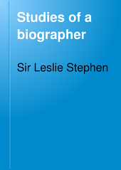 Studies of a Biographer: Volume 3
