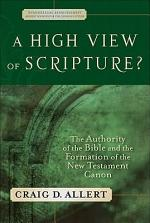 A High View of Scripture? (Evangelical Ressourcement)