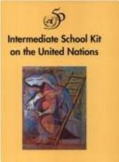 Intermediate School Kit on the United Nations
