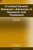 X Linked Genetic Diseases   Advances in Research and Treatment  2012 Edition PDF