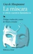 La máscara: y otros cuentos fantásticos