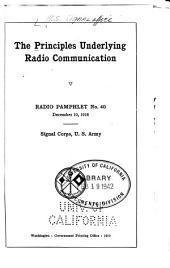 The Principles Underlying Radio Communication