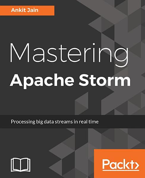 Mastering Apache Storm Pdf Book