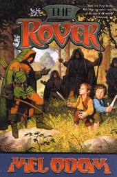 The Rover: Volume 1