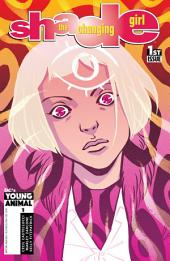 Shade, The Changing Girl (2016-) #1