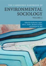 The Cambridge Handbook of Environmental Sociology  Volume 2 PDF