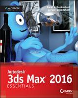Autodesk 3ds Max 2016 Essentials PDF