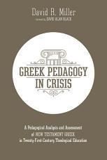 Greek Pedagogy in Crisis PDF