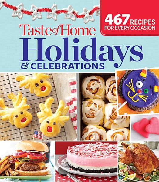 Download Taste of Home Holidays   Celebrations Book
