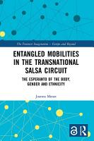 Entangled Mobilities in the Transnational Salsa Circuit PDF