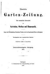 Illustrirte Garten-Zeitung: Band 22