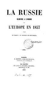 La Russie ramenée à l'ordre et l'Europe en 1857