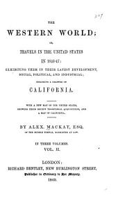 The Western World; Or, Travels in the United States in 1846-47: Volume 2
