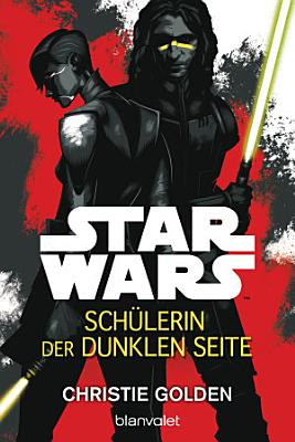 Star WarsTM   Sch  lerin der dunklen Seite PDF
