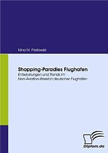 Shopping Paradies Flughafen PDF