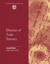 Direction of Trade Statistics Quarterly, September 2008