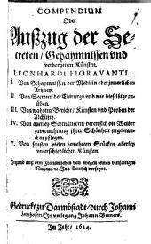 Compendium oder Außzug der Secreten, Gehaymnissen und verborgenen Künsten ¬Leonhardi ¬Fioravanti