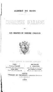 Catherine d'Aragon et les origines du schisme anglican