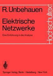 Elektrische Netzwerke: Eine Einführung in die Analyse