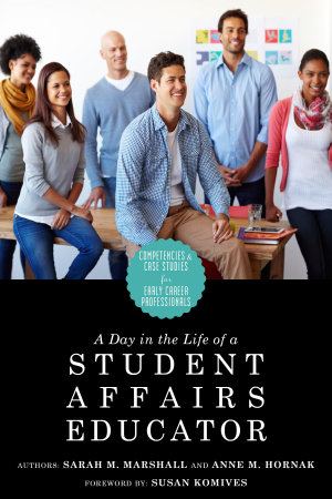 A Day in the Life of a Student Affairs Educator
