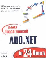 Sams Teach Yourself ADO  NET in 24 Hours PDF