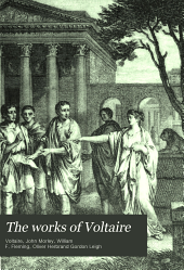 The Works of Voltaire: Volume 21